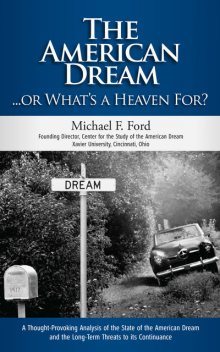 The American Dream Or What's Heaven For?, Michael Ford