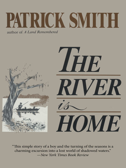 The River Is Home, Patrick Smith