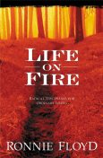 Life on Fire, Ronnie Floyd