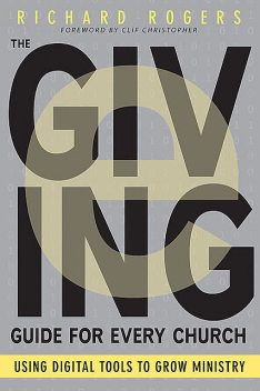 The E-Giving Guide for Every Church, Richard Rogers