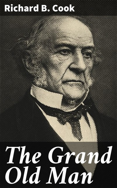The Grand Old Man, Richard Cook
