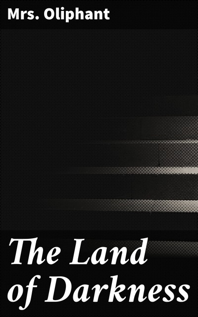 The Land of Darkness, Oliphant
