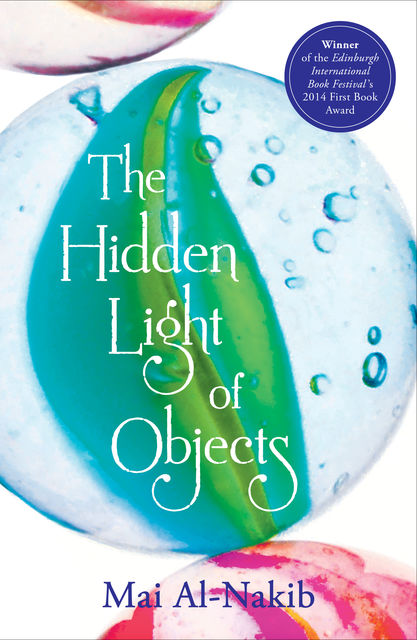 The Hidden Light of Objects, Mai Al-Nakib