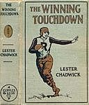 The Winning Touchdown: A Story of College Football, Lester Chadwick