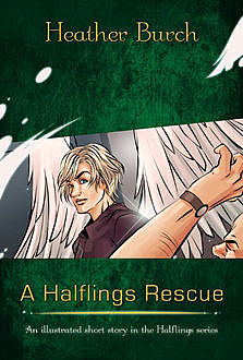 A Halflings Rescue, Heather Burch