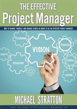 The Effective Project Manager, Michael Stratton