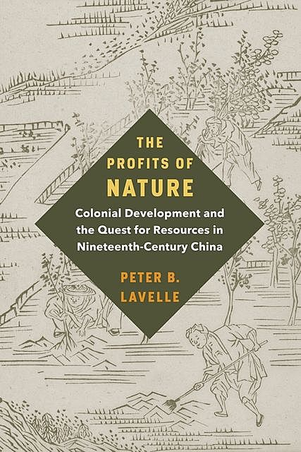 The Profits of Nature, Peter B. Lavelle