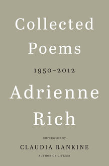 Collected Poems, Adrienne Rich
