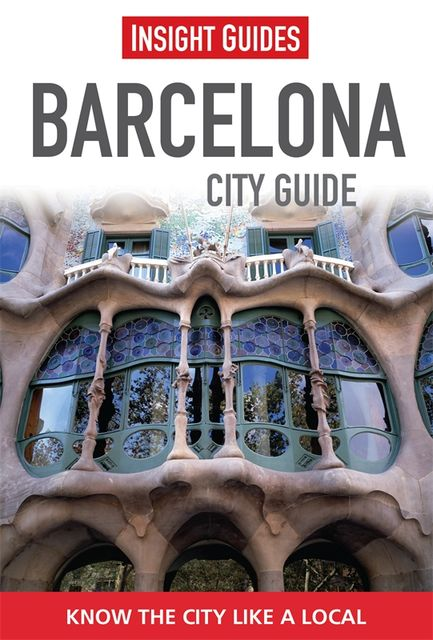 Insight Guides: Barcelona City Guide, Insight Guides