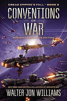 Conventions of War, Walter Jon Williams