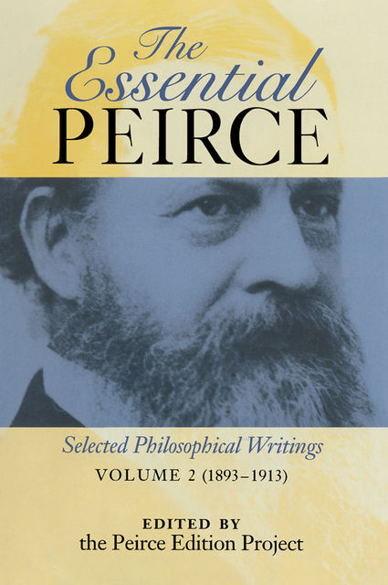The Essential Peirce, Peirce Edition Project