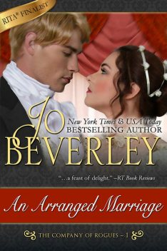 An Arranged Marriage (The Company of Rogues Series, Book 1), Jo Beverley