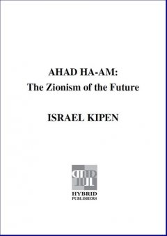 Ahad Ha-am, Israel Kipen
