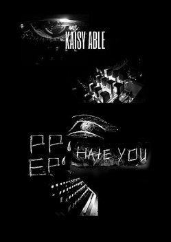 EP; PP: Hate you, Kaisy ABLE