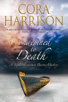 Condemned to Death, Cora Harrison