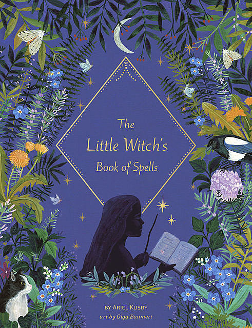 The Little Witch's Book of Spells, Ariel Kusby