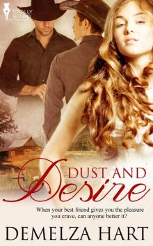 Dust and Desire, Demelza Hart