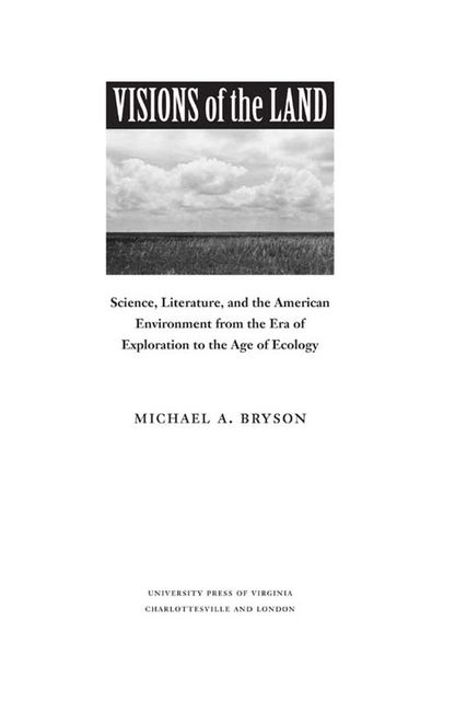 Visions of the Land, Michael A.Bryson