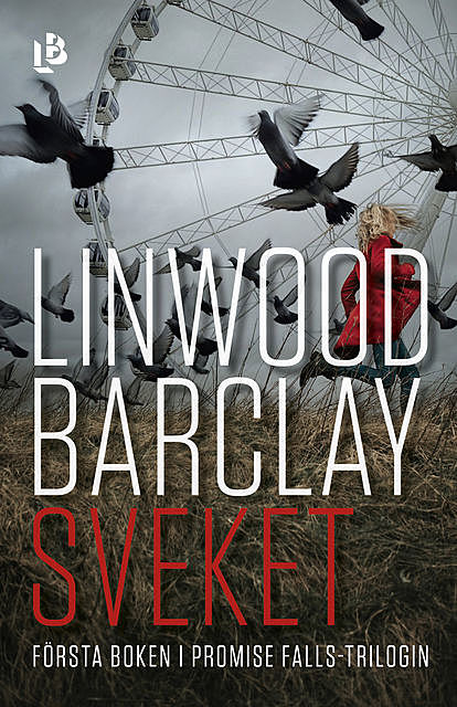 Sveket, Linwood Barclay