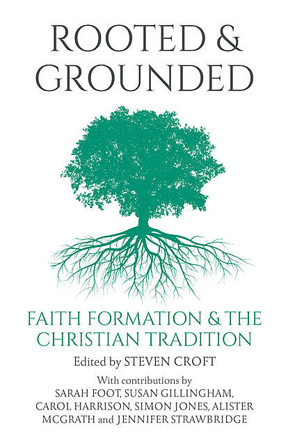 Rooted and Grounded, Steven Croft