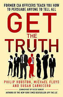 Get the Truth, Philip Houston, Michael Floyd, Susan Carnicero