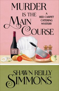 Murder Is the Main Course, Shawn Reilly Simmons