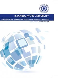 ISTANBUL AYDIN UNIVERSITY INTERNATIONAL JOURNAL OF MEDIA, CULTURE AND LITERATURE, IAU INTERNATIONAL