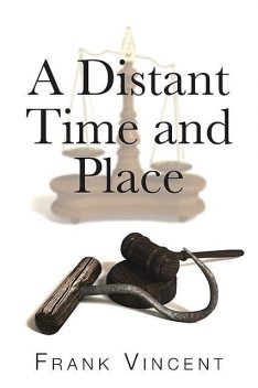 A Distant Time and Place, Frank Vincent