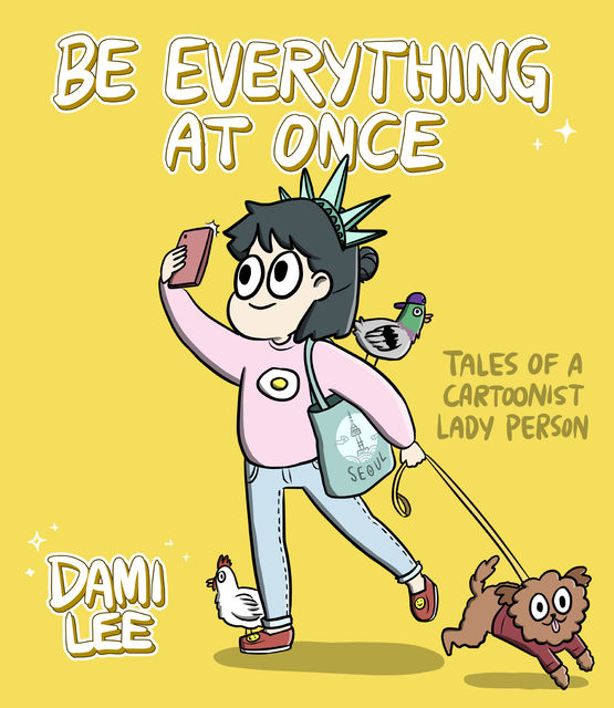 Be Everything at Once, Dami Lee