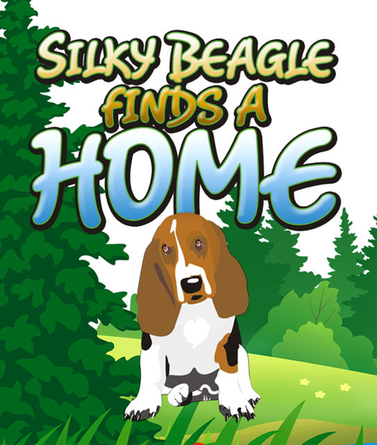 Silky Beagle finds a Home, Speedy Publishing