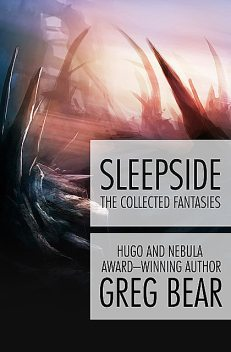 Sleepside, Greg Bear