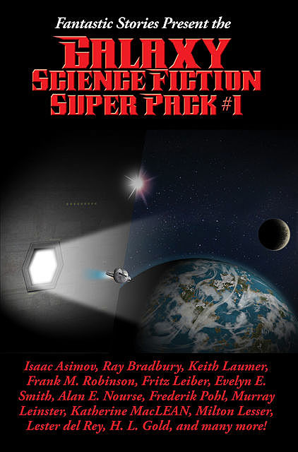 Fantastic Stories Present the Galaxy Science Fiction Super Pack #1, Fritz Leiber