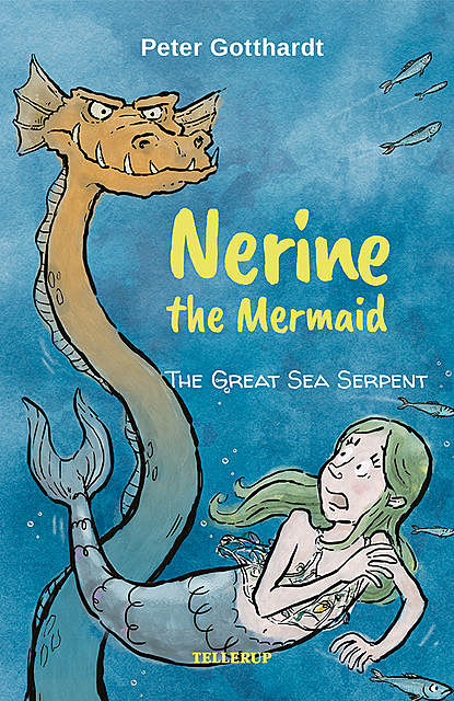 Nerine the Mermaid #2: The Great Sea Serpent, Peter Gotthardt