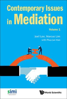Contemporary Issues in Mediation, Joel Lee