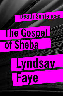 The Gospel of Sheba, Lynsay Faye