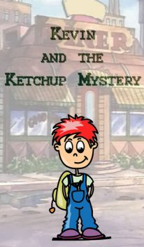 Kevin and the Ketchup Mystery, Jupiter Kids