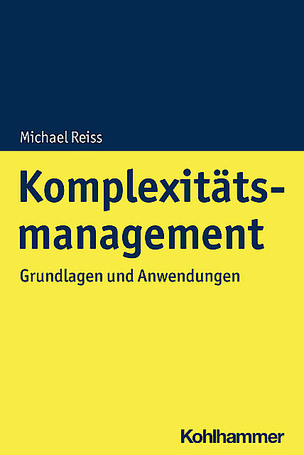 Komplexitätsmanagement, Michael Reiss