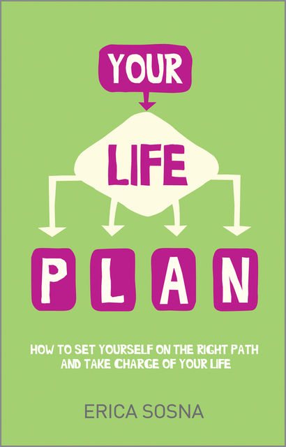 Your Life Plan, Erica Sosna