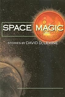 Space Magic, David Levine