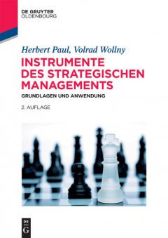 Instrumente des strategischen Managements, Herbert Paul, Volrad Wollny