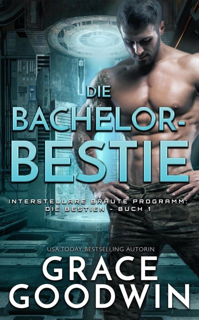 Die Bachelor-Bestie, Grace Goodwin