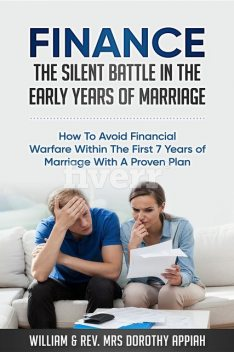 FINANCE: THE SILENT BATTLE IN THE EARLY YEARS OF MARRIAGE, William Appiah