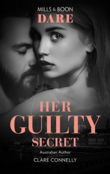 Her Guilty Secret, Clare Connelly