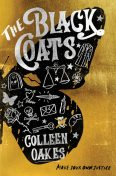 The Black Coats, Colleen Oakes