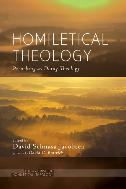 Homiletical Theology, David G. Buttrick
