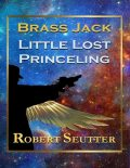 Brass Jack: Little Lost Princeling, Robert Seutter