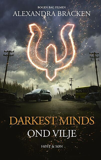 Darkest Minds – Ond vilje, Alexandra Bracken