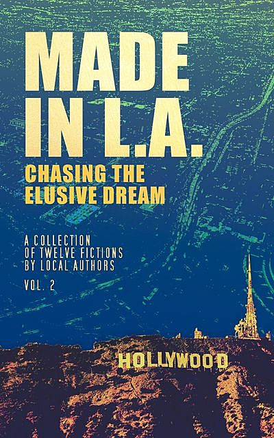 Made in L.A.: Chasing the Elusive Dream, Cody Sisco