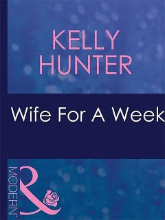 Wife For A Week, Kelly Hunter