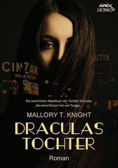 DRACULAS TOCHTER, Mallory T. Knight